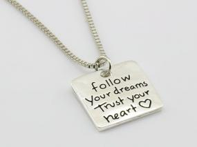 Follow Your Dreams, Trust Your Heart Necklace....FREE SHIPPING