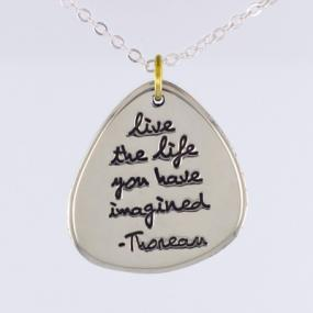 Live the Life You Have Imagined Pendant Necklace - Free Shipping